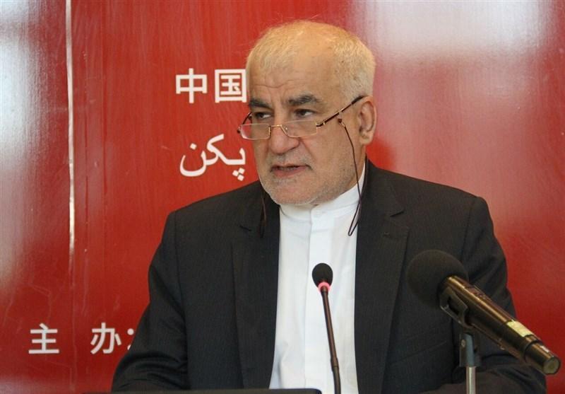 سفیر ایران در چین: با شایعات بی اساس باعث دلسردی نشوید